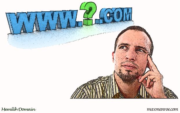 Tips Memilih Domain Yang Baik Untuk Situs Anda